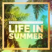 Life in Summer de Axel