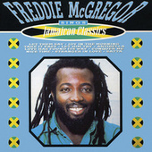 Sings Jamaican Classics by Freddie McGregor