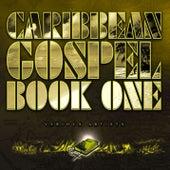 Caribbean Gospel: Book One von Caribbean Gospel: Book One