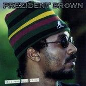 Original Blue Print by Prezident Brown