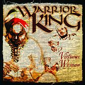 Virtuous Woman by Warrior King