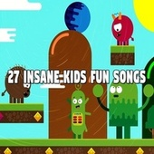 27 Insane Kids Fun Songs by Canciones Infantiles