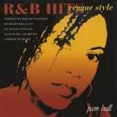 R & B Hits Reggae Style von Pam Hall