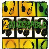 2 Mizerable by Various Artists