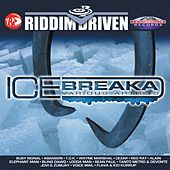 Riddim Driven: Ice Breaka de Various Artists