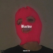 Barbie (Prod. By $A1F) by Sweet Baby