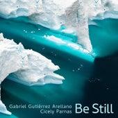 Be Still de Gabriel Gutiérrez Arellano