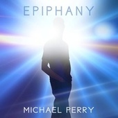 Epiphany by Michael Perry
