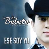 Ese Soy Yo by El Bebeto