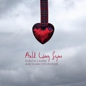 Auld Lang Syne by Evelyn Laurie