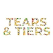 Tears & Tiers by Toby Dylan