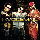 Hey by Voice Mail