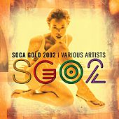 Soca Gold 2002 by Various Artists