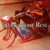 50 Harbour Rest by Trouble Sleeping Music Universe