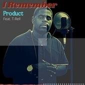 I Remember (feat. T-Rell) (Acoustic) de Product