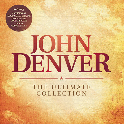 The Ultimate Collection by John Denver