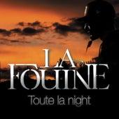 Toute la night by La Fouine
