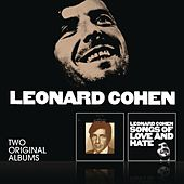 Songs Of Leonard Cohen / Songs Of Love And Hate by Leonard Cohen