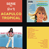 Serie Del (2x1) / Acapulco Tropical by Acapulco Tropical