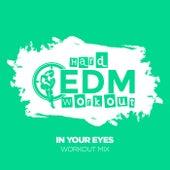 In Your Eyes von Hard EDM Workout