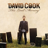 This Loud Morning (Deluxe Version) de David Cook