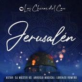 Jerusalén by Las Chicas Del Can