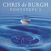 Footsteps 2 von Chris De Burgh