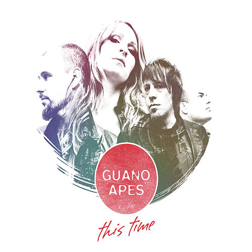 This Time van Guano Apes