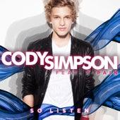 So Listen by Cody Simpson