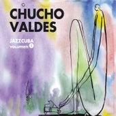 JazzCuba. Volumen 1 de Chucho Valdes