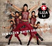 Zum Glück macht Liebe blind von Liza Li