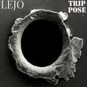 Trip Pose von Lejo