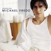 Introducing Michael Fredo by Michael Fredo