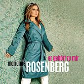Er gehört zu mir von Marianne Rosenberg