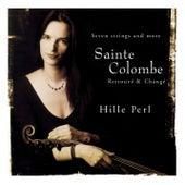 Sainte Colombe: Retrouvé & Changé de Hille Perl