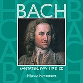 Bach, JS : Sacred Cantatas BWV Nos 119 & 120 von Nikolaus Harnoncourt
