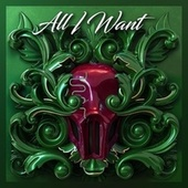 All I Want by Sickick