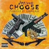 choose by Jay Loud
