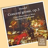 Handel : Concerti grossi Op.3 von Nikolaus Harnoncourt