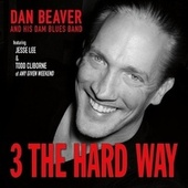3 the Hard Way di Dan Beaver