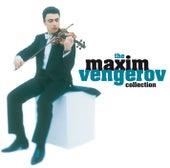 Maxim Vengerov - The Collection by Maxim Vengerov