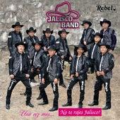 Una Vez Más... No Te Rajes Jalisco! de Jalisco Band