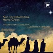 Nun sei willkommen, Herre Christ de Windsbacher Knabenchor