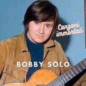 Bobby Solo - Canzoni immortali von Bobby Solo
