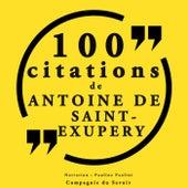 100 citations d'Antoine de Saint Exupéry (Collection 100 citations) by Antoine de Saint-Exupéry