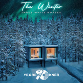 The Winter (Three White Horses) by Yegres Okner