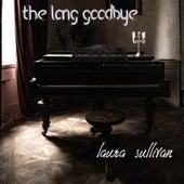 The Long Goodbye de Laura Sullivan