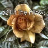 62 Hit the Pillows von Rockabye Lullaby