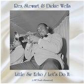 Little Sir Echo / Let's Do It (Remastered 2020) by Rex Stewart