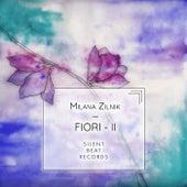 Fiori - II van Milana Zilnik